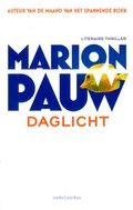 Met deze zeer spannende thriller won Marion Pauw de Gouden Strop in 2009. Hiermee was haar naam als thrillerschrijfster gelijk gevestigd.