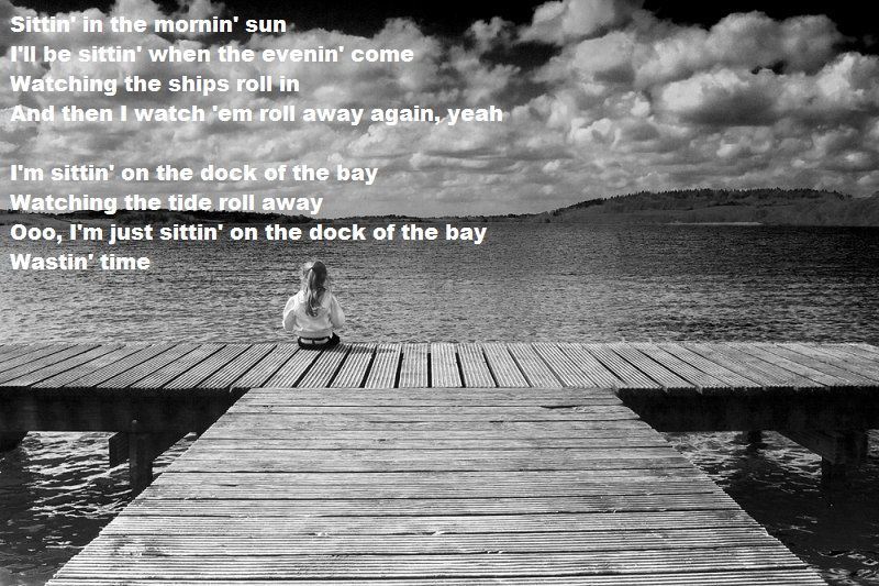 Otis Redding Sitting On The Dock Of The Bay Music To My Ears