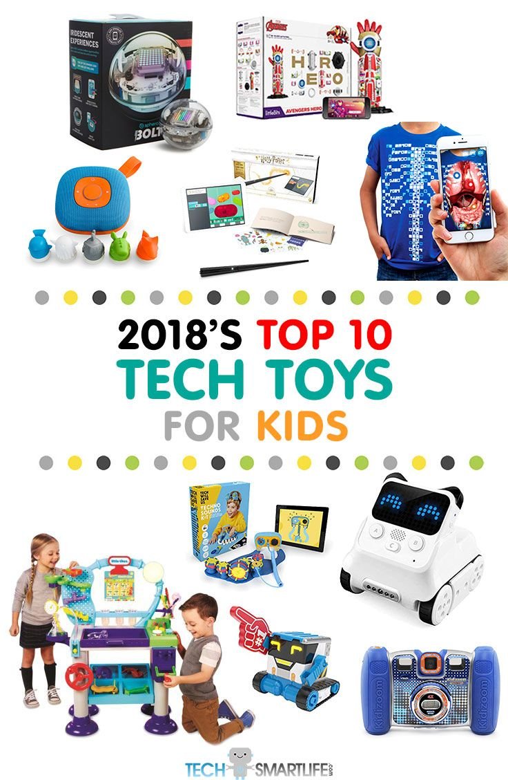 Best Tech Toys 2018-2019 For Kids That Even Adults Will Want