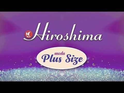 acca962d6 Catálogo Hiroshima - Moda Plus Size by Hiroshima - YouTube ...
