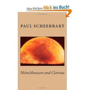 Münchhausen und Clarissa von Paul Scheerbart.