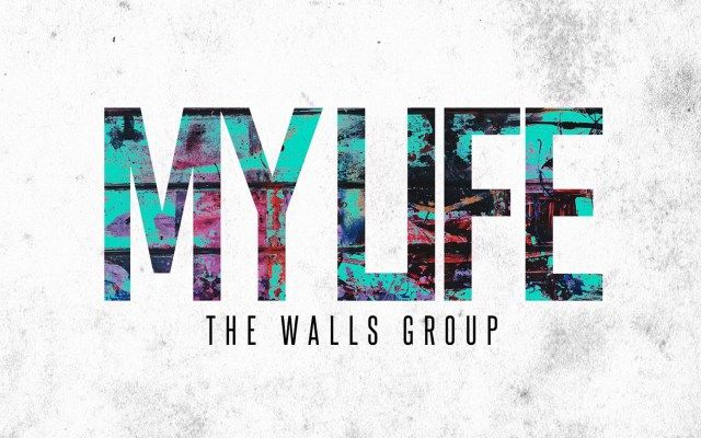The Walls Group – My Life Lyrics and mp3 Download
