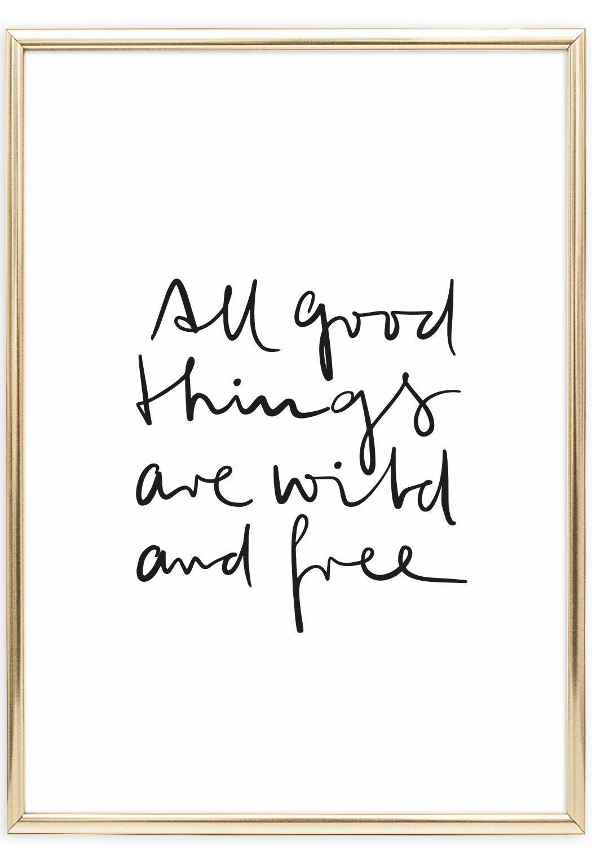 Wild and free, Poster | Bilderrahmen-projekte, schöne Worte und Worte