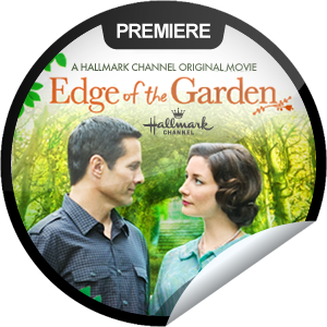 The Edge Of The Garden 2011 Tv Movie Drama Brian Gets A Lesson In Love And Loss When He Buys A Hallmark Movie Channel Hallmark Movies Romantic Movies