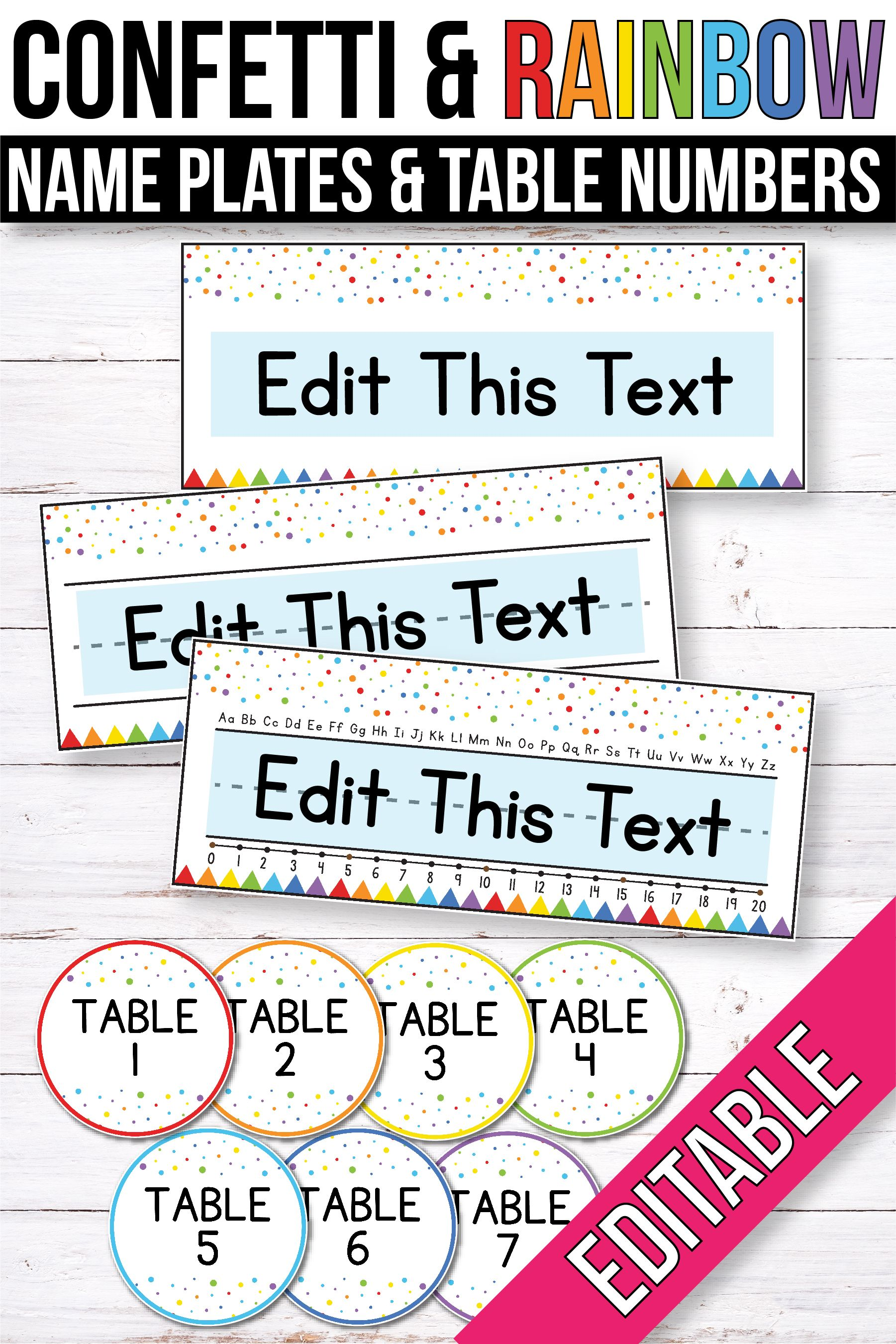 FREE EDITABLE Table Signs and Editable Name Tags - Confetti Classroom Theme #classroomdecor