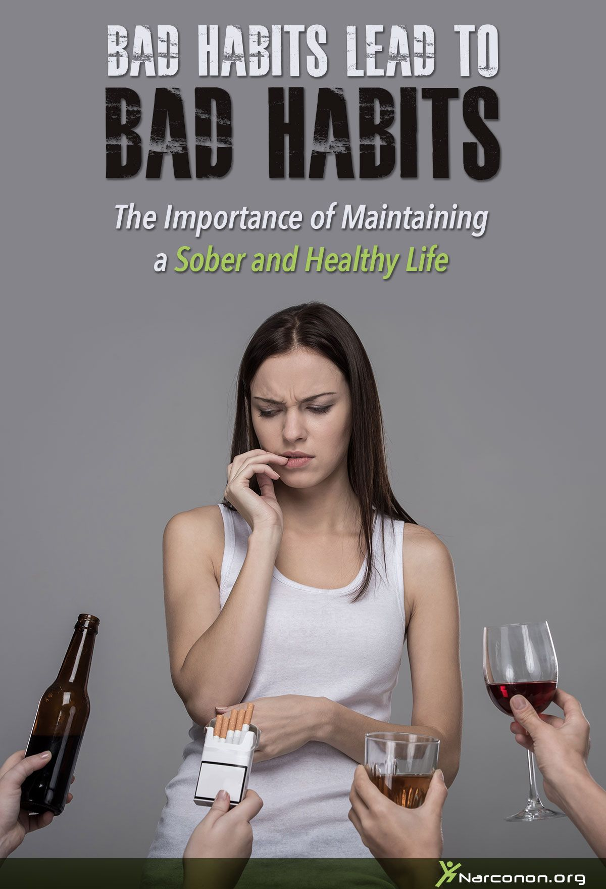 Bad Habits Lead to Bad Habits—The Importance of