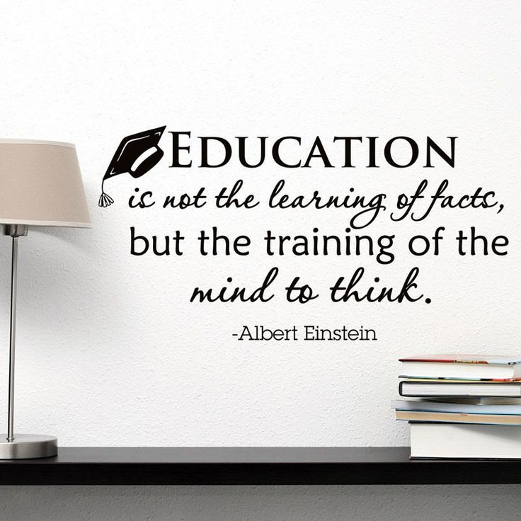 Education Is Not The Learning Of Facts Quote Einstein