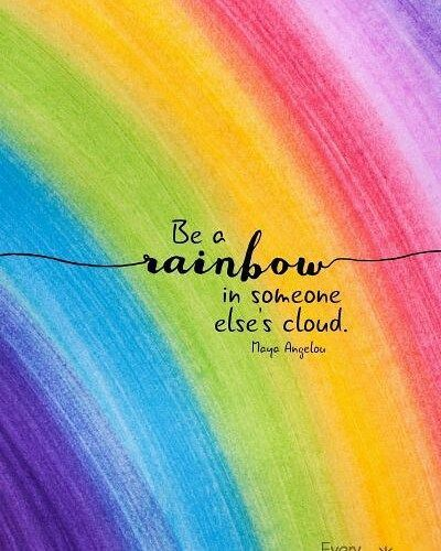 25 Best Ideas About Rainbow Quote On Pinterest