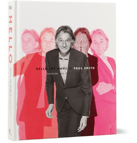 RizzoliHello, My Name Is Paul Smith By Paul Smith Hardcover Book