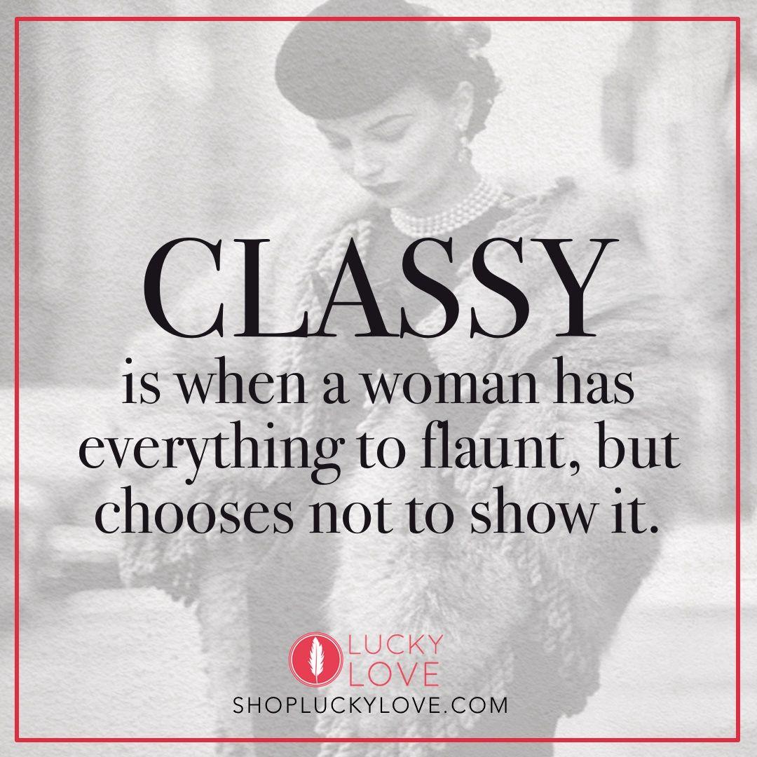 Classy Quotes. QuotesGram
