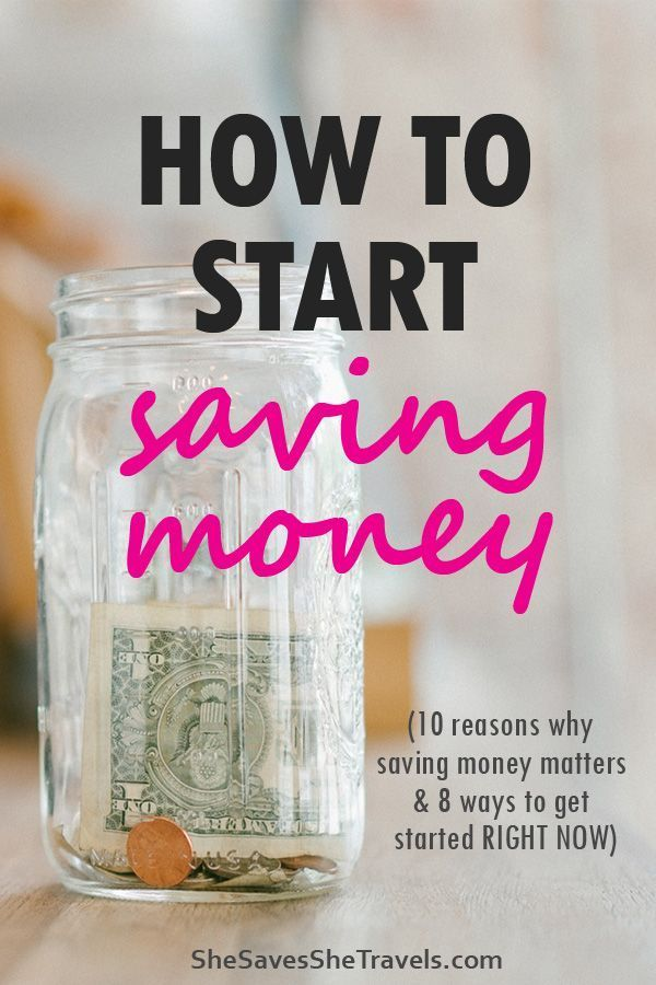 10 reasons you should be saving and 8 ways to make it happen #startsavingmoney