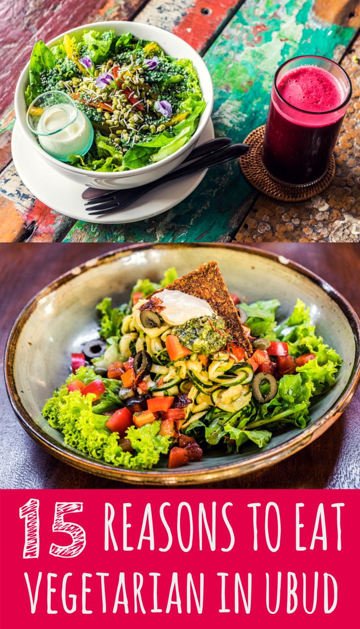 Ubud Organic Vegetarian Restaurants The Ultimate Guide Bali Food Healthy Restaurant Veg Restaurant