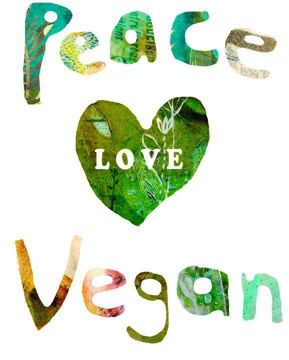 peace love vegan i think this is by sarah kiser my