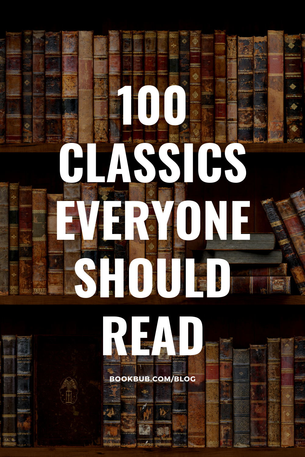 Reading Challenge 100 Classics To Read In A Lifetime Classic Books Classics To Read Reading