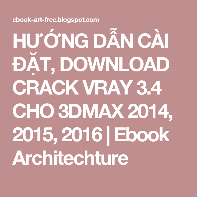 vray 3.4 for 3ds max 2016 free download with crack