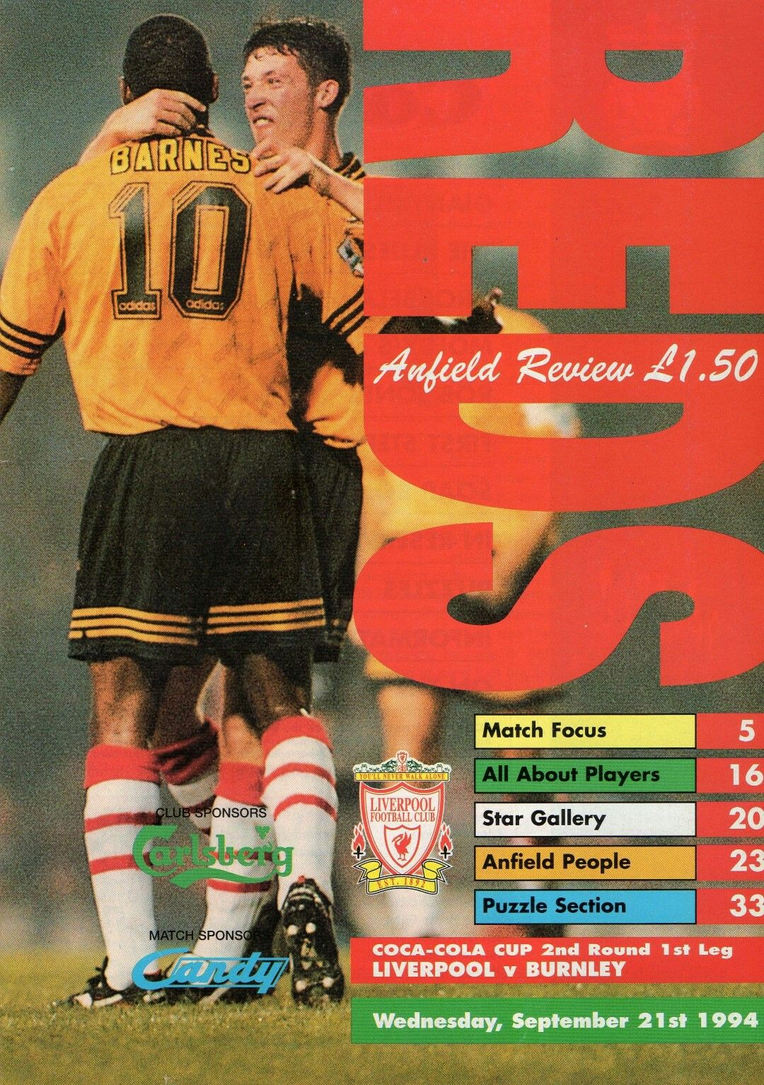 Liverpool 2 Burnley 0 in Sept 1984 at Anfield. Programme cover for the League Cup 2nd Round, 1st Leg.