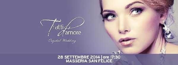 Evento Tratti d`Amore `Crystal Wedding` - Tumit Eventi