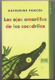 Los Ojos Amarillos De Los Cocodrilos Cocodrilos Libros Libros Que Voy Leyendo