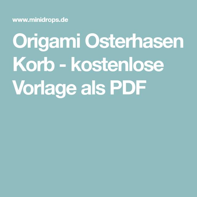 origami osterhasen korb  kostenlose vorlage als pdf