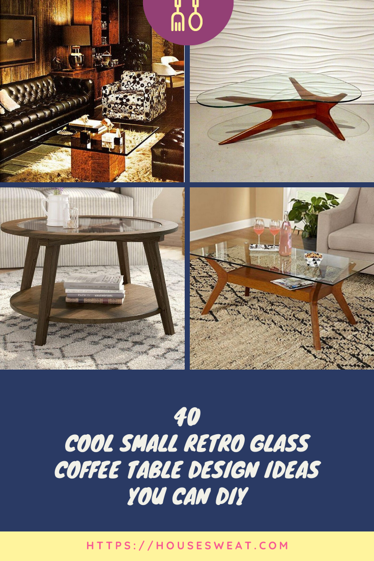 38 Best Small Retro Glass Coffee Table Design Ideas You Can Diy Glass Coffee Table Coffee Table Design Coffee Table [ 1102 x 735 Pixel ]
