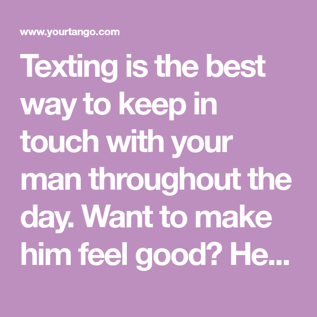 How to make a guy feel good over text