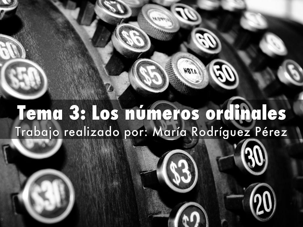 Resumen del temario: tema 3 | Tema 3: Los números ordinales ...