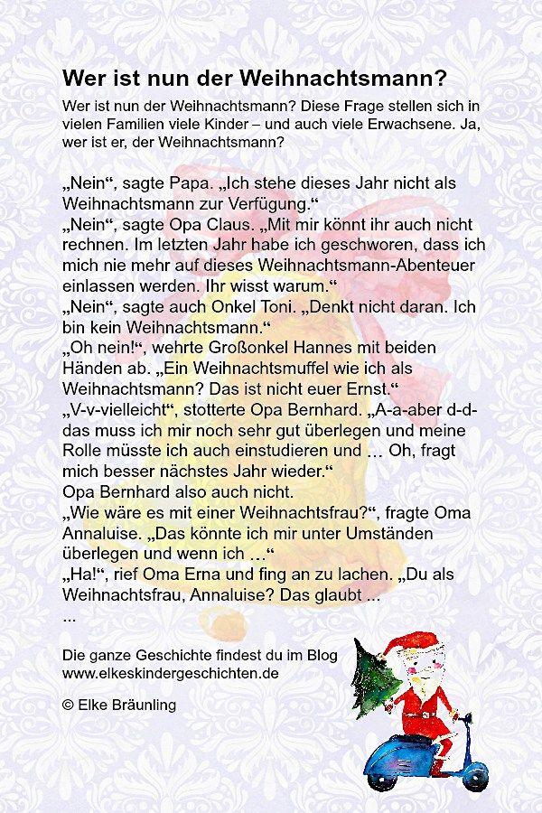 Elke Braunling Wer Ist Nun Der Weihnachtsmann Wer Ist Nun Der Weihnachtsmann Diese Fr Geschichten Fur Kinder Kindergeschichten Adventsgeschichten Fur Kinder