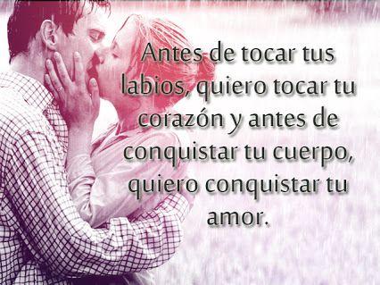 Amor Pasion Ternura Frases De Amor Frases Para Enamorar Frases