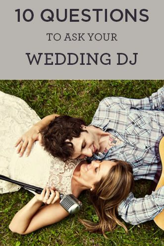 10 Questions To Ask A Wedding Dj