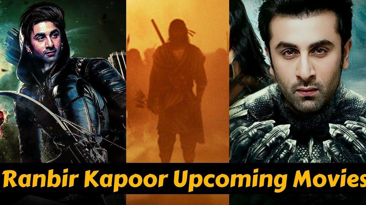 08 Upcoming Movies of Ranbir Kapoor 2019 and 2020 List ...