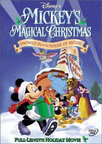 Mickey S Magical Christmas Snowed In At The House Of Mouse Walt Disney Video Http Www Amazon Com Dp B0 Disney Movies By Year Walt Disney Movies House Mouse