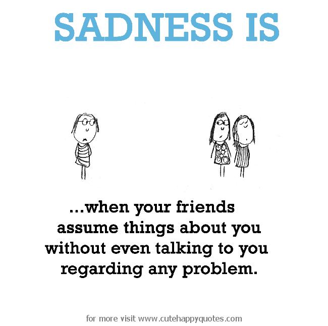 friendship misunderstanding quotes