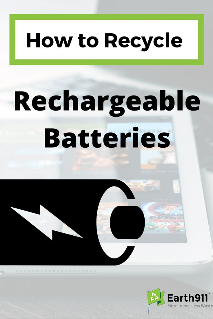 How To Recycle Rechargeable Batteries Earth 911 Rechargeable Batteries Recycling Recharge