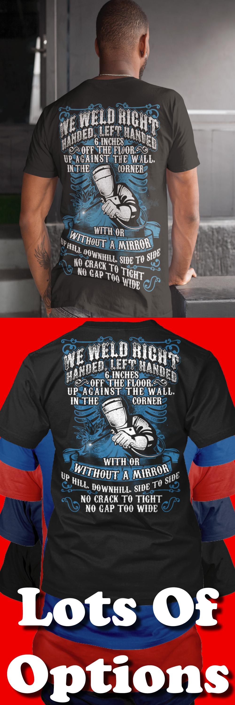 0978bf484da46 Welders Shirt  Are You A Welder  Wear Funny Welding Shirts  Great Welders  Gift