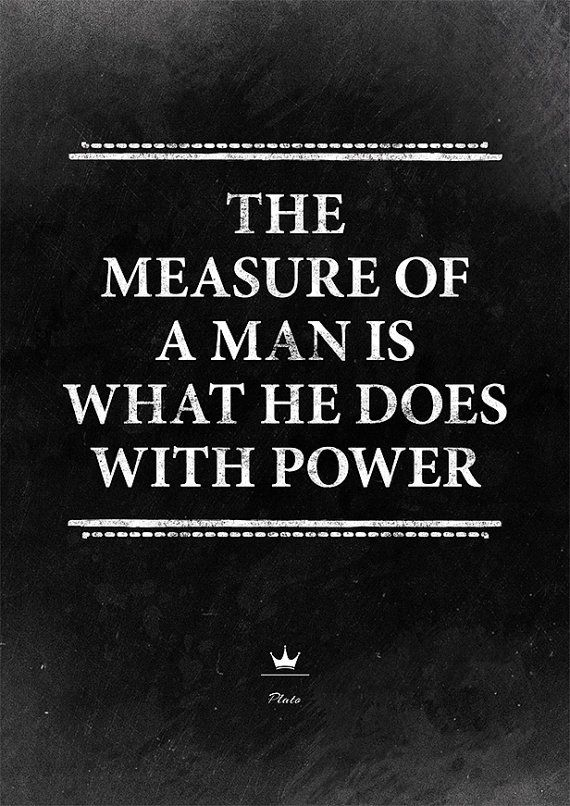 Quote Print About Leadership The Measure Of A Man Is What He Does