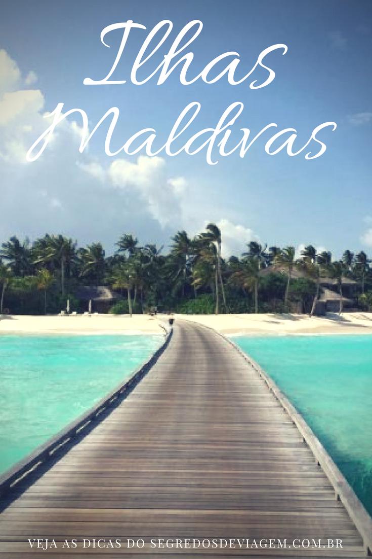 Dicas das Ilhas Maldivas, o que você precisa saber para planejar sua viagem