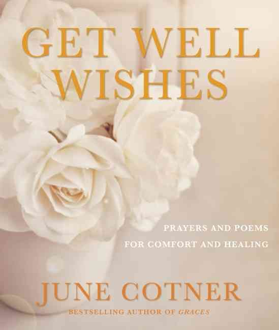 Things Fall Apart Author: Get Well Wishes: Prayers And Poems For Comfort And Healing