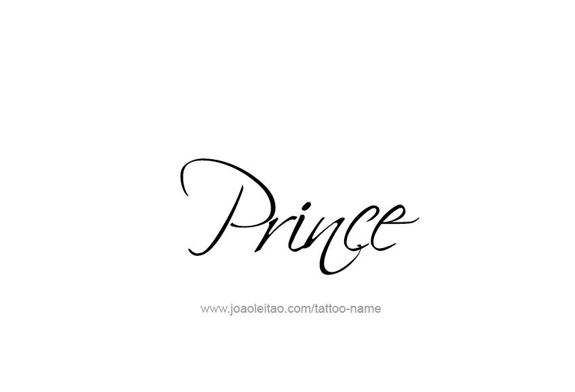 Prince Name Tattoo Designs Name Tattoos Prince Tattoos Name Tattoo Designs