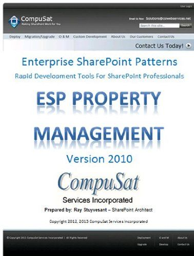 ESP Property Management Developer [Download] -   A component of CompuSat?s ?Enterprise SharePoint Patterns? collection. Data for the Lite version data resides entirely in SharePoint as list data. Data for the Enterprise version resides in an external SQL Server database. Library and list templates are also deployed as SharePoint solutions,... - http://softwaredownloaddeals.com/esp-property-management-developer-download/ - http://softwaredownloaddeals.com/wp-content/uploads/20