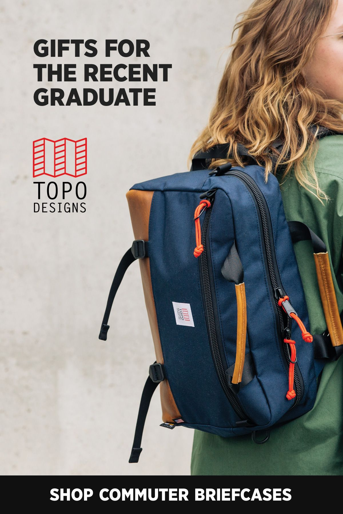93b3e9672 The Topo Designs Commuter Briefcase. Shop this and more picks for the  recent graduate that help transition from the classroom to the boardroom.  Packs and ...