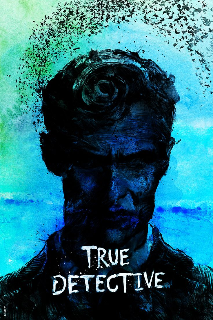 True Detective By London Based Illustrator Graphic Artist Daniel Norris Drama Tv Series Poster True Detective Cine Arte