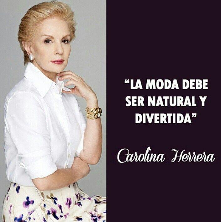 d57b3da087 Carolina Herrera . #frase Frases De Ropa, Frases De Estilo, Frases De Chicas