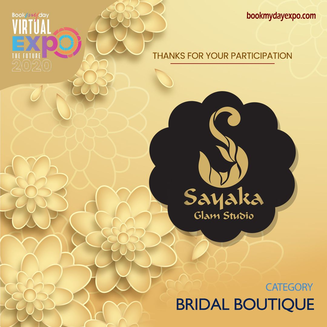 Thank you Sayaka Designer Collections for being a part of Bookmyday Virtual Wedding Expo. www.bookmydayexpo.com | 9288001010 #Bookmydayexpo2020 #Wedding #luxurywedding #weddingexpo #designer #eventplanner #virtualevent #virtualexhibition #virtualweddingexpo #eventwedding #weddingexhibition #newnormal