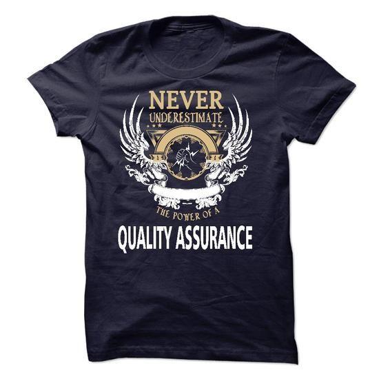 I Am A Quality Assurance T Shirts, Hoodies. Get it now ==► https://www.sunfrog.com/LifeStyle/I-Am-A-Quality-Assurance-40971474-Guys.html?41382 $23