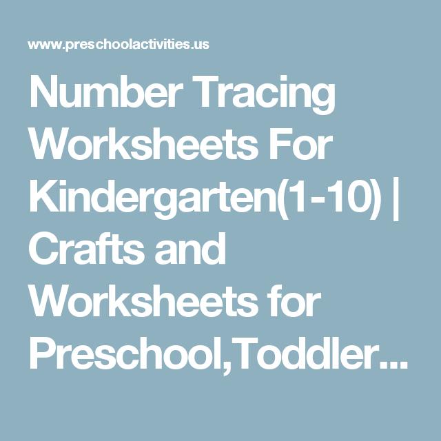 Number Tracing Worksheets For Kindergarten(1-10) | Crafts and ...