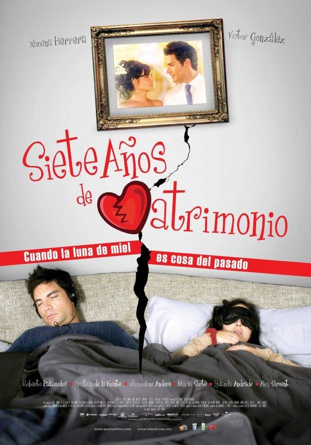 Siete Anos De Matrimonio Mexico 2013 Estreno 25 Enero Comedia Romantica Peliculas Mexicanas De Comedia Pelicula Mexicana Peliculas
