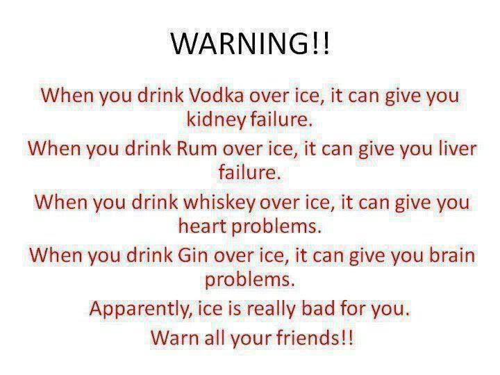 Ice is dangerous!!