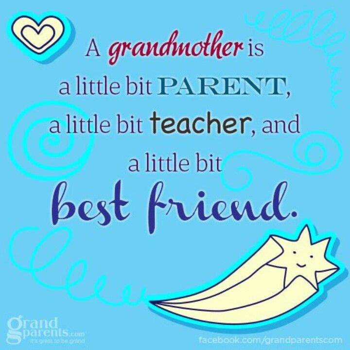 Grandmother is a little bit parent grandparents quotes