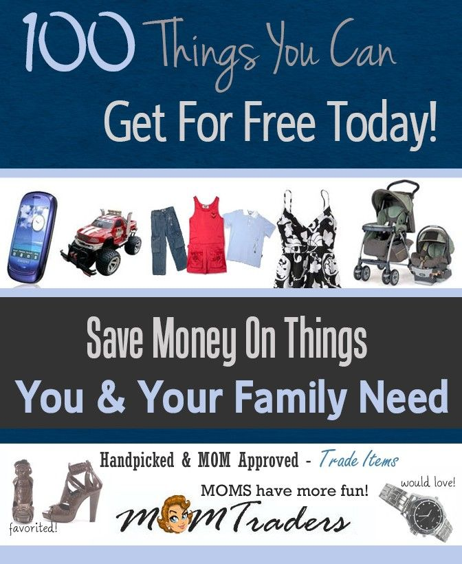 100 Things You Can Get For Free Today.