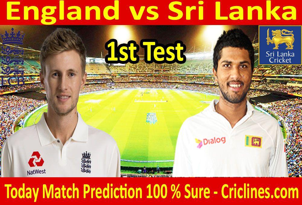 Sri Lanka vs England 1st Test today match prediction  We